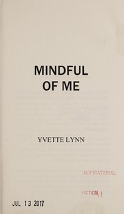 Cover of: Mindful of me | Yvette Lynn