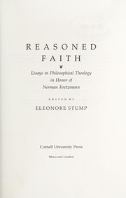 Cover of: Reasoned faith | edited by Eleonore Stump.