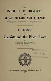 Cover of: Lecture on chemists and the patent laws | Horatio Ballantyne