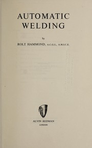 Cover of: Automatic welding | Rolt Hammond