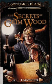 Cover of: The secrets of Grim Wood | R. L. La Fevers