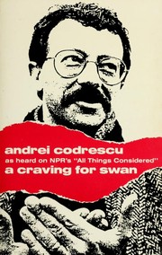 Cover of: A craving for swan | Andrei Codrescu