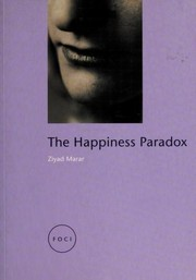 Cover of: The happiness paradox | Ziyad Marar