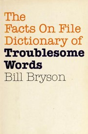 Cover of: The Facts on File dictionary of troublesome words