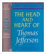 Cover of: Head and heart of Thomas Jefferson. by John Dos Passos