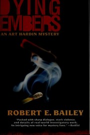 Cover of: Dying Embers | Bailey, Robert E.