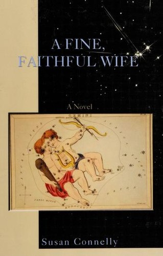 A fine, faithful wife by Susan Connelly