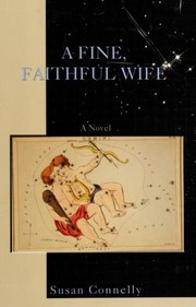 Cover of: A fine, faithful wife | Susan Connelly