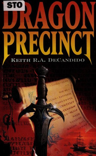 Dragon Precinct by Keith R.A. DeCandido.