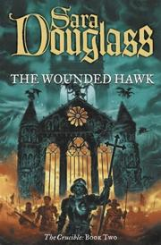 Cover of: The Wounded Hawk: Book Two of 'The Crucible' (Crucible)