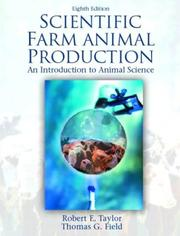 Cover of: Scientific Farm Animal Production (8th Edition) | Robert W. Taylor