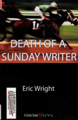 Death of a Sunday Writer by Eric Wright, Eric Wright