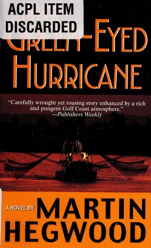 The Green-Eyed Hurricane (P.I. Jack Delmas Mysteries) by Martin Hegwood