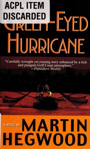 Cover of: The Green-Eyed Hurricane (P.I. Jack Delmas Mysteries) | Martin Hegwood