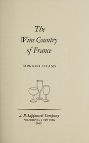 Cover of: The wine country of France. | Hyams, Edward