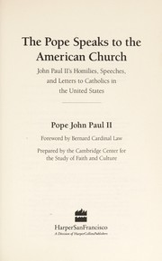 Cover of: The Pope speaks to the American church | Pope John Paul II