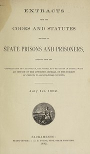 Cover of: Extracts from the codes and statutes relating to state prisons and prisoners | California State Board of Prison Directors