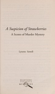 Cover of: A suspicion of strawberries: a scents of murder mystery