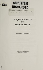 Cover of: A quick guide to food safety | Goodman, Robert
