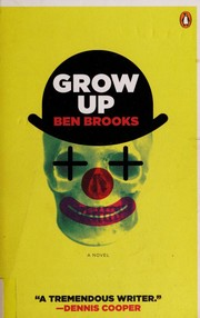 Cover of: Grow up | Ben Brooks