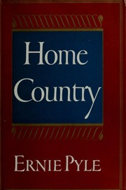 Cover of: Home country | Ernie Pyle