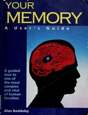 Cover of: Your memory A user's guide