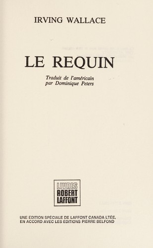 Le Requin by Irving Wallace