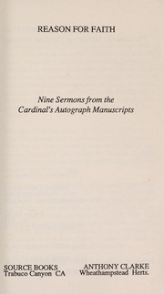 Cover of: Reason for faith: nine sermons from the Cardinal's autograph manuscripts