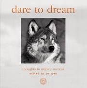 Cover of: Dare to dream | Jo Ryan