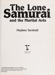 Cover of: The lone samurai and the martial arts | Stephen Turnbull