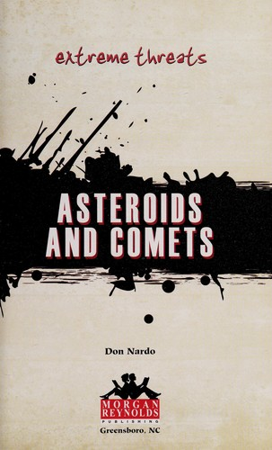 Asteroids and comets by Don Nardo