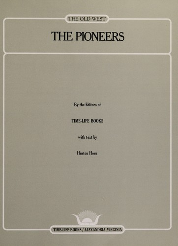 The pioneers by Time-Life Books