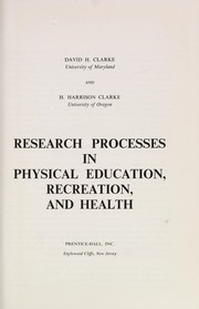 Cover of: Research processes in physical education, recreation, and health | David H. Clarke