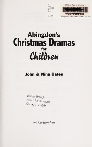 Abingdon Christmas drama collection for children by John Bates