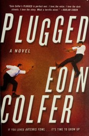 Cover of: Plugged | Eoin Colfer