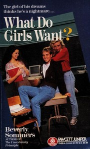 Cover of: What Do Girls Want? | Beverly Sommers