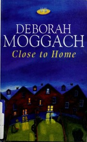 Cover of: Close to home