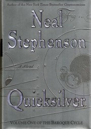 Quicksilver - Volume One of The Baroque Cycle by Neal Stephenson