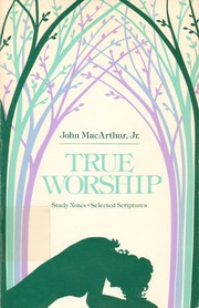Cover of: True worship