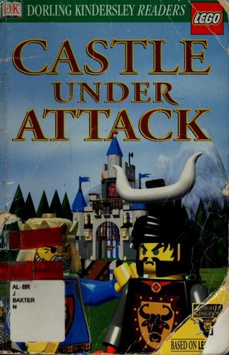 DK LEGO Readers: Castle Under Attack (Level 2: Beginning to Read Alone) by DK Publishing