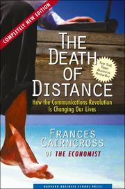 The Death of Distance by Frances Cairncross