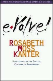 Cover of: Evolve!  | Rosabeth Moss Kanter