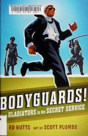 Cover of: Bodyguards! | Butts, Edward