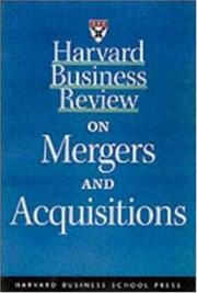 Cover of: Harvard Business Review on Mergers & Acquisitions | Dennis Carey, Robert J. Aiello, Michael D. Watkins, Robert G. Eccles, Alfred Rappaport