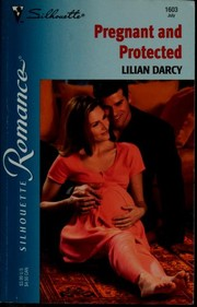 Cover of: Pregnant And Protected | Lilian Darcy