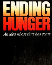 Cover of: Ending hunger |