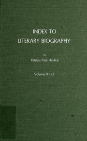 Cover of: Index to literary biography. | Patricia Pate Havlice