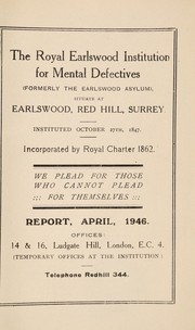 Cover of: Report | Royal Earlswood Institution for Mental Defectives (Redhill, Surrey,  England)