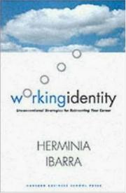 Cover of: Working Identity | Herminia Ibarra