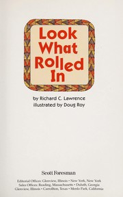 Cover of: Look What Rolled in | Richard C. Lawrence